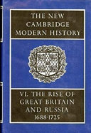 The New Cambridge Modern History  Volume 6  The Rise of Great Britain and Russia  1688 1715 25