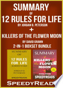 Summary of 12 Rules for Life  An Antidote to Chaos by Jordan B  Peterson   Summary of Killers of the Flower Moon by David Grann 2 in 1 Boxset Bundle