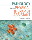 Pathology For The Physical Therapist Assistant
