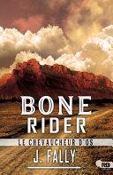 Bone Rider : le chevaucheur d'os ebook