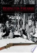 History of Remington Firearms