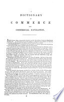 A Dictionary  practical  theoretical  and historical  of Commerce and Commercial Navigation  Illustrated with maps   Appendix  Supplement  October 1834  October 1835  January 1839