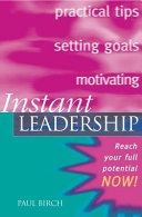 Instant Leadership