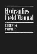 Hydraulics Field Manual