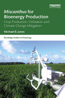 Miscanthus for Bioenergy Production Book