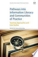 Pathways into Information Literacy and Communities of Practice Book