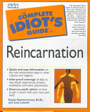 The Complete Idiot s Guide to Reincarnation
