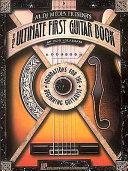 Ultimate First Guitar Book