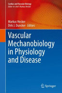 Vascular Mechanobiology in Physiology and Disease