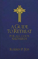 A Guide to Retreat for All God's Shepherds