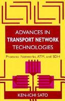 Advances in Transport Network Technologies