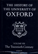 The History of the University of Oxford  Volume VIII  The Twentieth Century