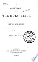 A    Commentary Upon the Holy Bible  from Henry and Scott  with Occasional Observations and Notes from Others Writers