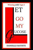 Let Go My Glucose