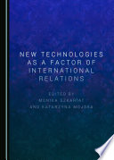 New Technologies as a Factor of International Relations
