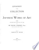 Catalogue of the Collection of Japanese Works of Art