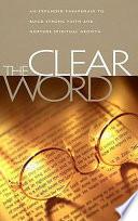 """Clear Word Bible-OE"" by Jack J. Blanco"
