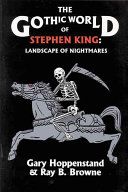The Gothic World of Stephen King