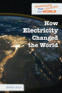 How Electricity Changed the World