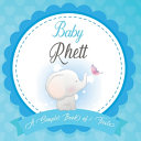 Baby Rhett A Simple Book of Firsts