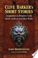 Clive Barker's Short Stories