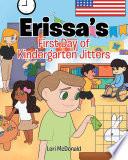 Erissa s First Day of Kindergarten Jitters
