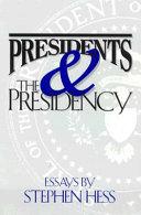 Presidents   the Presidency Book
