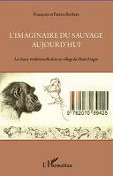 L'imaginaire du sauvage aujourd'hui [Pdf/ePub] eBook