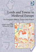 Lords and Towns in Medieval Europe