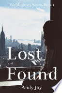 Lost and Found  The Millicent Series  Book 1