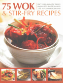 75 Wok and Stir Fry Recipes