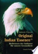 Original Indian*Essence®