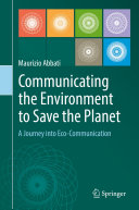 Pdf Communicating the Environment to Save the Planet