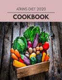 Atkins Diet 2020 Cookbook