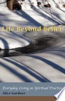 Life Beyond Belief