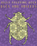 Adult Coloring Book   Bugs and Insects