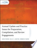 Annual Update and Practice Issues for Preparation, Compilation, and Review Engagements Pdf/ePub eBook