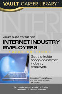 Vault Guide to the Top Internet Industry Employers