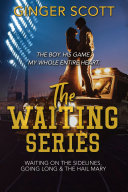 The Waiting Series