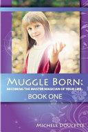 Muggle Born Book