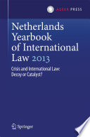 Netherlands Yearbook Of International Law 2013