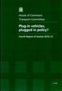 Plug-in Vehicles, Plugged in Policy?