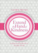 Extend the Hand of Kindness