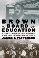 Brown v. Board of Education: A Civil Rights Milestone and Its ...