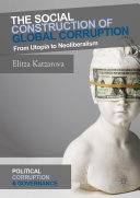 Pdf The Social Construction of Global Corruption Telecharger