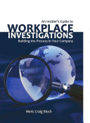 An Insider S Guide To Workplace Investigations