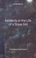 Incidents in the Life of a Slave Girl - Publishing People Series