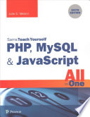 PHP, MySQL and JavaScript All in One, Sams Teach Yourself