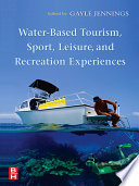 Water-based Tourism, Sport, Leisure, and Recreation Experiences
