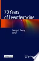 Öffnen Sie das Medium 70 years of levothyroxine von Kahaly, George J. [Herausgeber] im Bibliothekskatalog